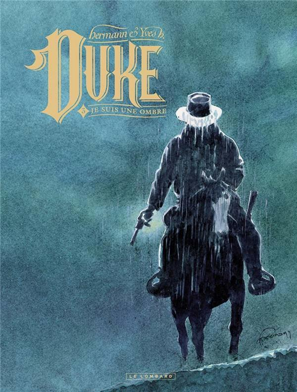 DUKE - TOME 3 - JE SUIS UNE OMBRE YVES H./HERMANN LOMBARD